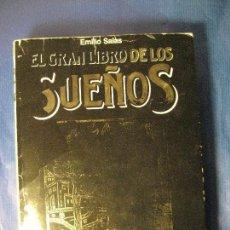 Libros de segunda mano: EL GRAN LIBRO DE LOS SUEÑOS -EMILIO SALAS. Lote 125335931