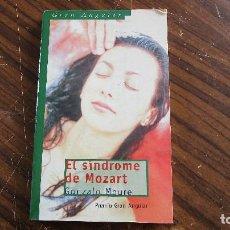 Libros de segunda mano: GONZALO MOURE. EL SÍNDROME DE MOZART.. Lote 125340931