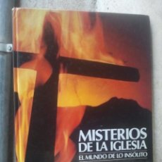 Libros de segunda mano: MISTERIOS DE LA IGLESIA - EL MUNDO DE LO INSÓLITO - CÍRCULO-FUTURO, 1.987. Lote 125317543