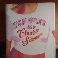 Libros de segunda mano: SOC LA CHARLOTTE SIMMONS. Lote 125386923