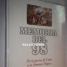 Libros de segunda mano: EL PAIS. MEMORIA DEL 98. GUERRA CUBA, PUERTO RICO,FILIPINAS A SEMANA TRAGICA BARCELONA.. Lote 125404115