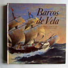 Libros de segunda mano: BARCOS DE VELA. ILUSTRACIONES TRIDIMENSIONALES DESPLEGABLES. ED. MONTENA 1985. TAPAS DURAS.. Lote 208356637
