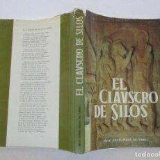 Libros de segunda mano: FRAY JUSTO PÉREZ DE URBEL EL MONASTERIO DE SILOS. RMT86794. Lote 125429827