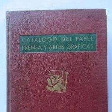 Libros de segunda mano: CATÁLOGO DEL PAPEL PRENSA Y ARTES GRÁFICAS 1963 583 PÁGINAS INDUSTRIA Y COMERCIO DEL PAPEL Y CARTÓN,. Lote 125457095