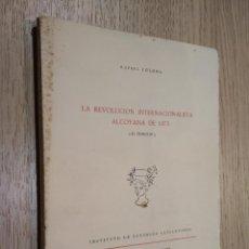 Libros de segunda mano: LA REVOLUCION INTERNACIONALISTA ALCOYANA DE 1873.. Lote 125479375