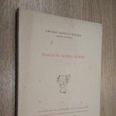 Libros de segunda mano: AMPARO SEVILLA MERINO . JOAQUIN MARIA LOPEZ. Lote 125479943