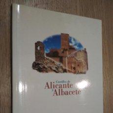 Libros de segunda mano: CASTILLOS DE ALICANTE Y ALBACETE. BANCAJA. 1998. Lote 125485091