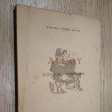Libros de segunda mano: 1º EDICION NO FASCIMIL. ALCOY. GEOLOGIA. PREHISTORIA. CAMILO VISEDO MOLTO. 1959. Lote 125487043