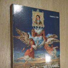 Libros de segunda mano: MUTXAMEL, SU PATRONA Y EL LIENZO VERÓNICO. FEDERICO SALA . Lote 125496283