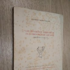 Libros de segunda mano: LAS INVASIONES GERMÁNICAS EN LA PROVINCIA DE ALICANTE. ALEJANDRO RAMOS FOLQUES. 1960. Lote 125505095