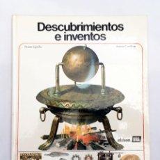 Libros de segunda mano: DESCUBRIMIENTOS E INVENTOS - ENCICLOPEDIA JUVENIL AÚRIGA - EDICIONES AFHA 1979. Lote 125604731