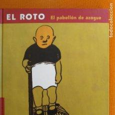 Libros de segunda mano: EL ROTO-EL PABELLON DE AZOGUE (CIRCULO DE LECTORES 2001) OPS, ANDRÉS RÁBAGO. SATIRA. Lote 125658967