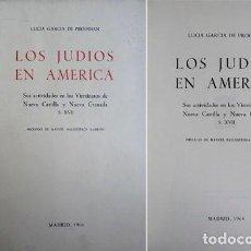 Libros de segunda mano: GARCÍA DE PROODIAN, L. LOS JUDÍOS EN AMÉRICA...NUEVA CASTILLA Y NUEVA GRANADA. SIGLO XVII. 1966.. Lote 125660915