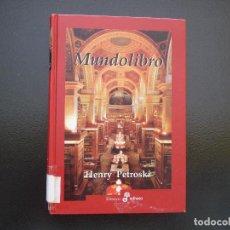Libros de segunda mano: HENRY PETROSKI. MUNDOLIBRO. ENSAYO EDHASA. Lote 125699199