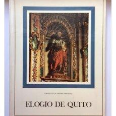 Libros de segunda mano: ELOGIO DE QUITO. Lote 125835166