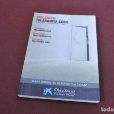 Libros de segunda mano: VIOLENCIA TOLERANCIA CERO - SO1. Lote 125841319
