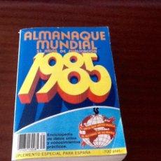 Livros em segunda mão: ALMANAQUE MUNDIAL 1985 ED AMÉRICA. Lote 125842231