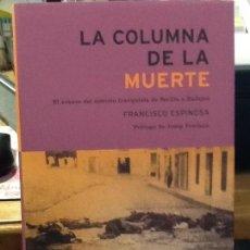 Libros de segunda mano: LA COLUMNA DE LA MUERTE. Lote 125845371
