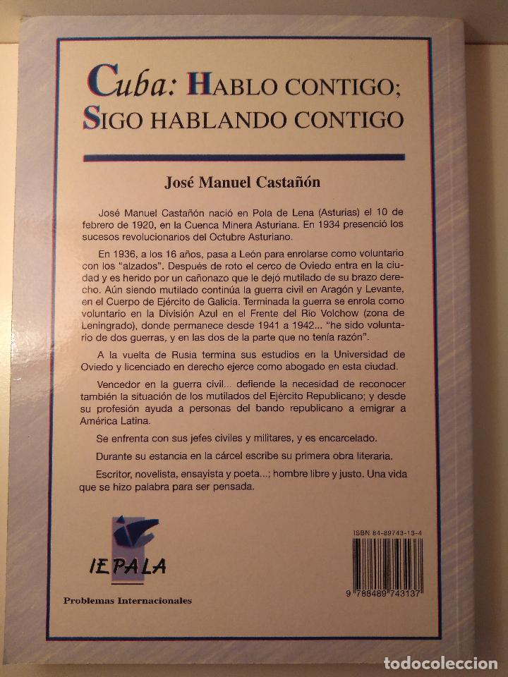 Libros de segunda mano: Cuba: hablo contigo; sigo hablando contigo. José Manuel Castañón. Madrid: IEPALA, 2001 - Foto 2 - 125892774