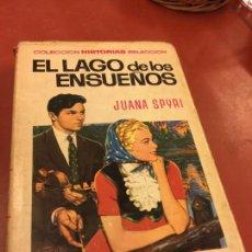 Libros de segunda mano: EL LAGO DE LOS ENSUEÑOS CON PAGINAS ILUSTRADAS - 255 PAGS - COLECCION HISTORIAS SELECCION. Lote 125910035