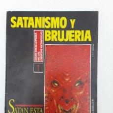 Libros de segunda mano: SATAN ESTA ENTRE NOSOTROS-SATANISMO Y BRUJERIA-1992-. Lote 125914455