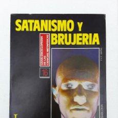 Libros de segunda mano: MITOLOGIA Y CONSAGRACION DEL DIABLO-SATANISMO Y BRUJERIA-1992-. Lote 125917223