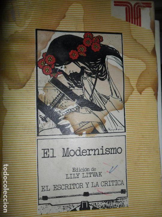 EL MODERNISMO, LILY LITVAK, EL ESCRITOR Y LA CRÍTICA, ED. TAURUS (Libros de Segunda Mano (posteriores a 1936) - Literatura - Otros)