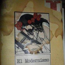 Libros de segunda mano: EL MODERNISMO, LILY LITVAK, EL ESCRITOR Y LA CRÍTICA, ED. TAURUS. Lote 125942503