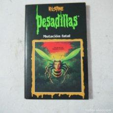 Libros de segunda mano: PESADILLAS. MUTACIÓN FATAL - R. L. STINE - EDICIONES B - 1998. Lote 125946807