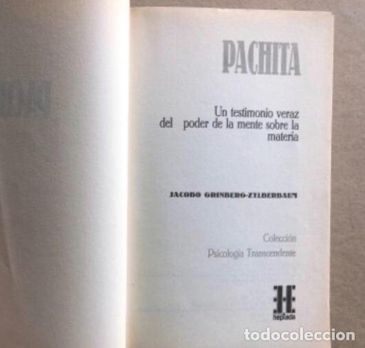 Libros de segunda mano: PACHITA, LOS CHAMANES DE MÉXICO, POR JACOBO GRINBERG-ZYLBERBAUM (HEPTADA EDICIONES, 1990). UN TESTIM - Foto 2 - 140365056