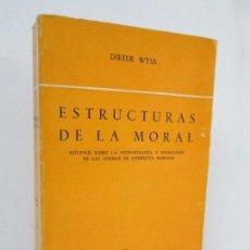 Libros de segunda mano: ESTRUCTURAS DE LA MORAL. DIETER WYSS. EDITORIAL GREDOS. 1975. VER FOTOGRAFIAS ADJUNTAS. Lote 125977883
