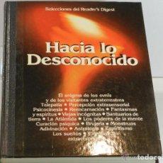 Libros de segunda mano: HACIA LO DESCONOCIDO - SELECCIONES DEL READERS DIGEST. Lote 126006063