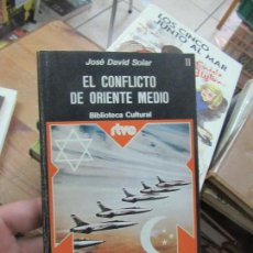 Libros de segunda mano: LIBRO EL CONFLICTO DE ORIENTE MEDIO J. DAVID SOLAR 1975 PRENSA ESPAÑOLA L-17868. Lote 126012507