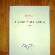 Libros de segunda mano: ESPAÑA. MINISTERIO DE FOMENTO. MEMORIA SOBRE EL ESTADO DE LAS OBRAS PÚBLICAS EN ESPAÑA EN 1856 . Lote 126013291