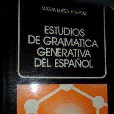 Libros de segunda mano: ESTUDIOS DE GRAMÁTICA GENERATIVA DEL ESPAÑOL, MARÍA LUISA RIVERO, ED. CÁTEDRA. Lote 126042083