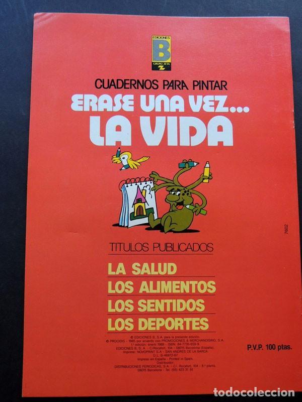 Libros de segunda mano: 4 CUADERNOS PARA PINTAR / ERASE UNA VEZ LA VIDA / COLECCION COMPLETA / EDICIONES B - 1985 / SIN USAR - Foto 2 - 126042211