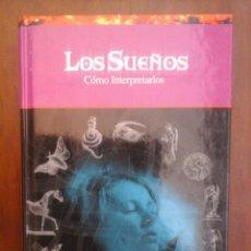 Libros de segunda mano: LOS SUEÑOS. COMO INTERPRETARLOS. Lote 126048547