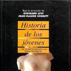 Libros de segunda mano: HISTORIA DE LOS JOVENES - LEVI GIOVANNI ET SCH - TAURUS - PENSAMIENTO. Lote 126048948