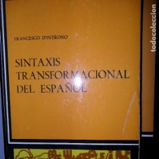 Libros de segunda mano: SINTAXIS TRANSFORMACIONAL DEL ESPAÑOL, FRANCESCO D'INTRONO, ED. CÁTEDRA. Lote 126049019