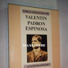 Libros de segunda mano: VALENTIN PADRON ESPINOSA.ANTOLOGIA.EL HIERRO. CANARIAS.CCP.1989.PRIMERA EDICION. Lote 126062951