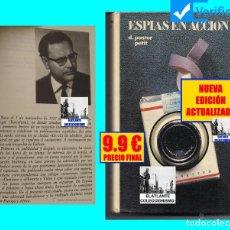Libros de segunda mano: ESPÍAS EN ACCIÓN - DOMENECH PASTOR PETIT - CÍRCULO DE LECTORES - ESPIONAJE - EDICIÓN ACTUALIZADA. Lote 126069183