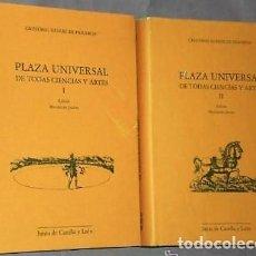 Libros de segunda mano: PLAZA UNIVERSAL DE TODAS LAS CIENCIAS Y ARTES, POR CRISTOBAL SUÁREZ DE FIGUEROA (DOS TOMOS). Lote 126073123