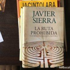 Libros de segunda mano: LA RUTA PROHIBIDA Y OTROS ENIGMAS DE LA HISTORIA. JAVIER SIERRA. Lote 126073366