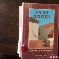 Libros de segunda mano: EN LA AZOTEA. JUAN CRUZ RUIZ. Lote 126073512