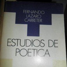 Libros de segunda mano: ESTUDIOS DE POÉTICA, FERNANDO LÁZARO CARRETER, ED. TAURUS. Lote 126111335