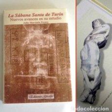Libros de segunda mano: LA SÁBANA SANTA DE TURÍN NUEVOS AVANCES EN SU ESTUDIO LIBRO JULIO MARVIZÓN MUY ILUST MISTERIO CRISTO. Lote 161546170