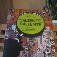 Libros de segunda mano: CALIENTE,CALIENTE-HANS JURGEN PRESS-ESPASA-1ª EDICION 2007- TOTALMENTE DESCATALOGADO. Lote 180121253