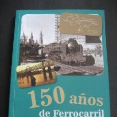 Libros de segunda mano: LIBRO TRENES: 150 AÑOS DE FERROCARRIL EN ZARAGOZA.. Lote 198477591