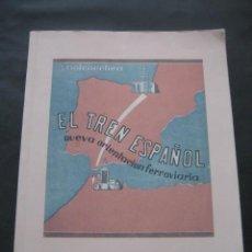 Libros de segunda mano: LIBRO EL TREN ESPAÑOL. NUEVA ORIENTACION FERROVIARIA. A GOICOECHEA. TRENES FERROCARRIL. Lote 165792598