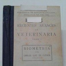 Livros em segunda mão: RECIENTES AVANCES EN VETERINARIA TOMO I PLAN DECENAL DE GANADERÍA 1942 M. RODRIGUEZ DE TORRES. Lote 126128723
